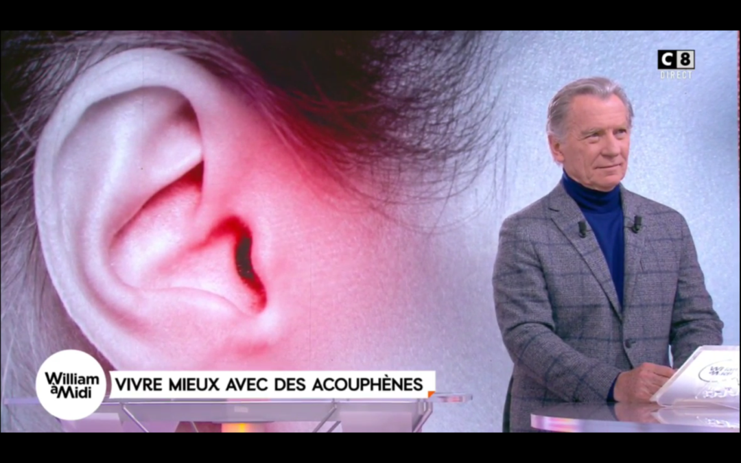 Sur C8 : William Leymergie fait le point en direct sur les Acouphènes